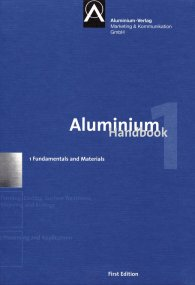 Ansicht  Aluminium Handbook; Vol. 1: Fundamentals and Materials 8.6.2011